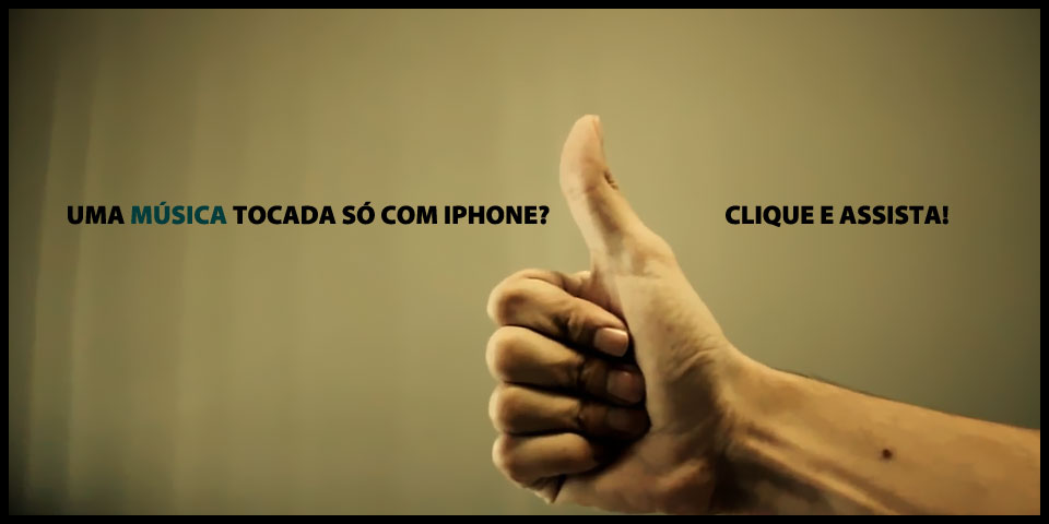 Música tocada exclusivamente com IPhone